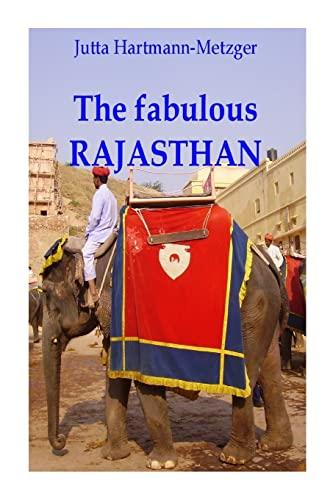 9781500455033: The fabulous RAJASTAN