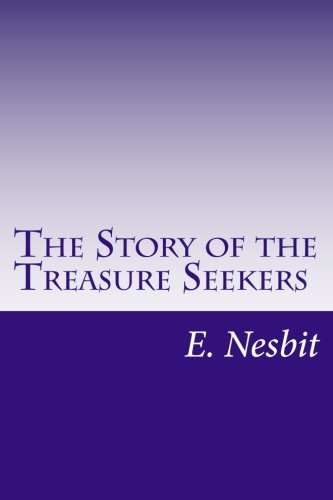 9781500455316: The Story of the Treasure Seekers