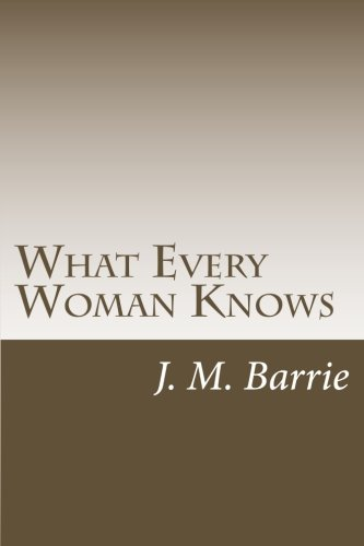 9781500456085: What Every Woman Knows