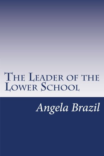 9781500456153: The Leader of the Lower School
