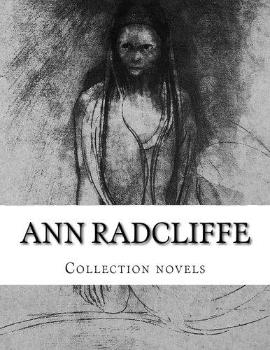 Ann Radcliffe, Collection novels: Ann Radcliffe
