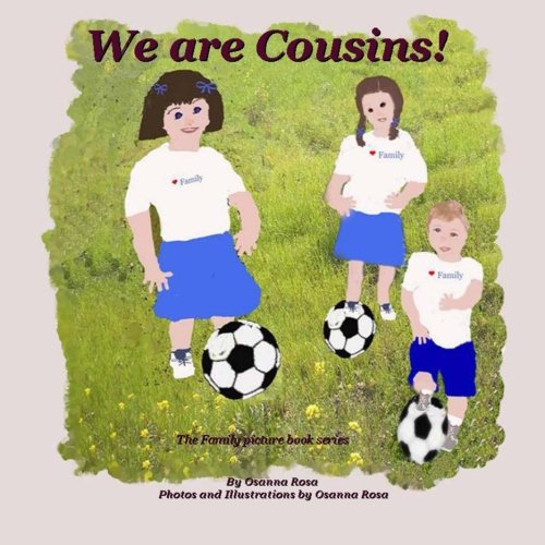 9781500457419: We are Cousins! (The Family picture book series)