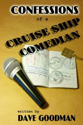 9781500459369: Confessions of a Cruise Ship Comedian: Stories From The Lido Deck