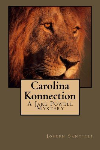 Carolina Konnection: A Jake Powell Mystery (Volume 2): Joseph Santilli