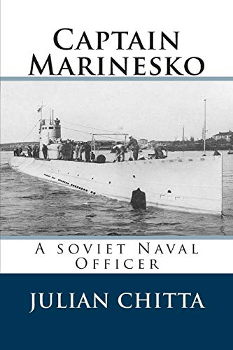 9781500460433: Captain Marinesko: A soviet Naval Officer