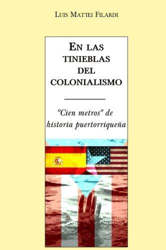 9781500461119: En las tinieblas del colonialismo: