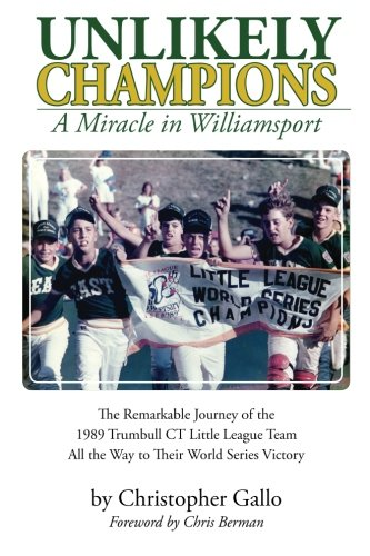 9781500461973: Unlikely Champions: A Miracle in Williamsport