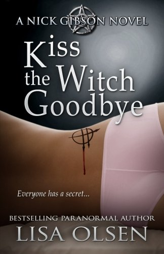 9781500462529: Kiss the Witch Goodbye