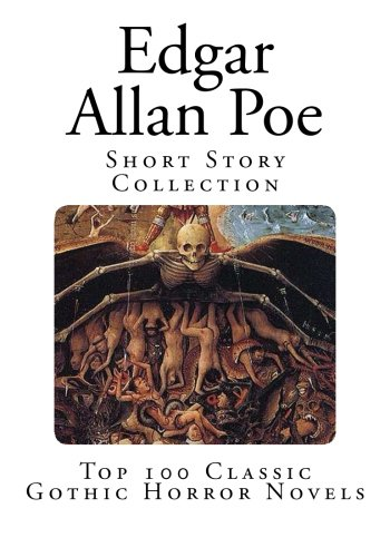 9781500462994: Edgar Allan Poe: Short Story Collection (Top 100 Classic Gothic Horror Novels)