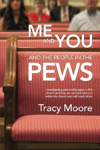 Me and You and the People in the Pews: Moore, Tracy