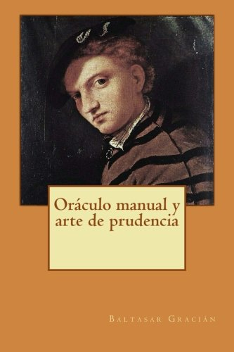 9781500463892: Oráculo manual y arte de prudencia