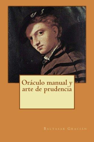 9781500463892: Oráculo manual y arte de prudencia (Spanish Edition)