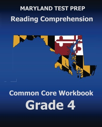 9781500464219: MARYLAND TEST PREP Reading Comprehension Common Core Workbook Grade 4: Covers the Literature and Informational Text Reading Standards