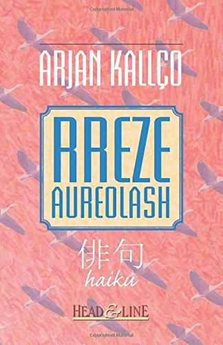 9781500464240: Rreze Aureolash: haiku (Albanian Edition)