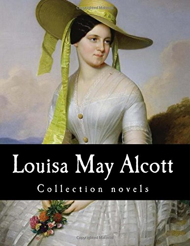 9781500464387: Louisa May Alcott, Collection novels