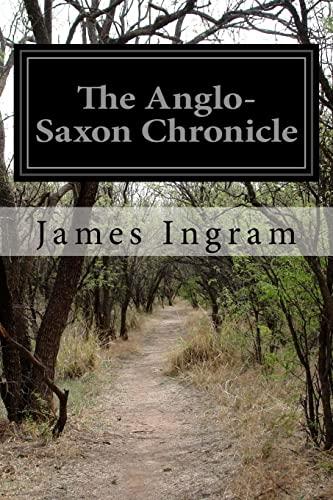 9781500464479: The Anglo-Saxon Chronicle