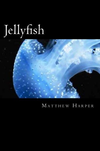 9781500464608: Jellyfish: A Fascinating Book Containing Jellyfish Facts, Trivia, Images & Memory Recall Quiz: Suitable for Adults & Children (Matthew Harper)