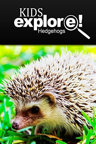 9781500465391: Hedge Hogs - Kids Explore: Animal books nonfiction - books ages 5-6