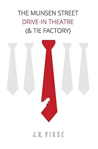 9781500465476: The Munsen Street Drive-In Theatre (& Tie Factory)