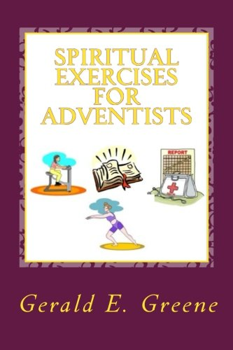9781500466237: Spiritual Exercises for Adventists