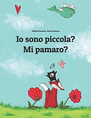 9781500467135: Io sono piccola? Mi pamaro?: Libro illustrato per bambini: italiano-fula (Edizione bilingue) (Italian and Fulah Edition)
