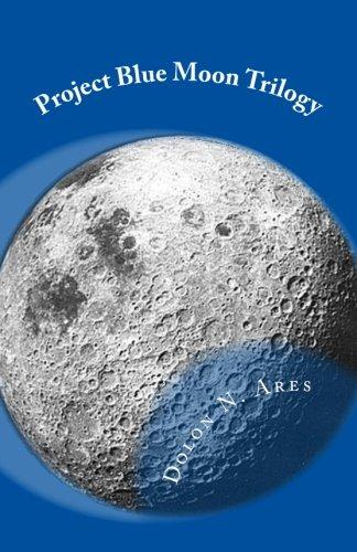 9781500469214: Project Blue Moon Trilogy