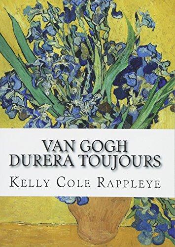 9781500469887: Van Gogh durera toujours: Nouvelles (Les secrets de Van Gogh) (Volume 3) (French Edition)