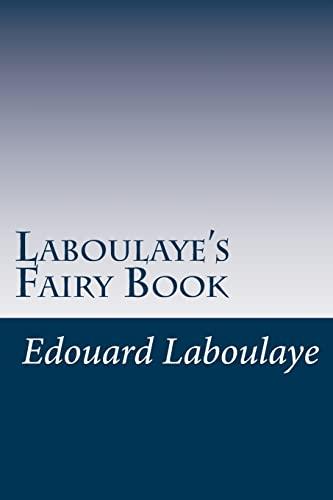 Laboulayes Fairy Book: Edouard Laboulaye