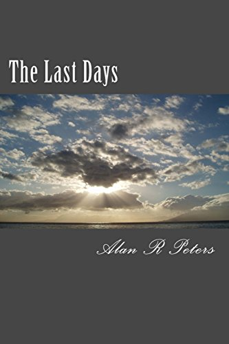9781500471491: The Last Days: The Last Pope, The Antichrist and The False Prophet