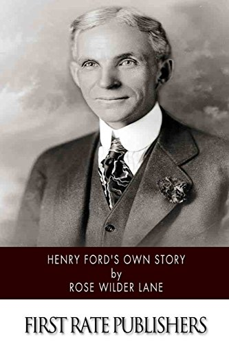 9781500473495: Henry Ford's Own Story
