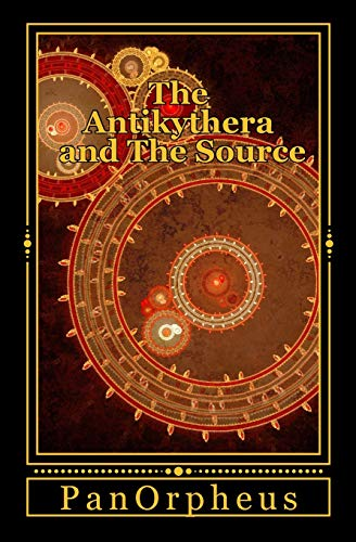9781500473679: The Antikythera and The Source