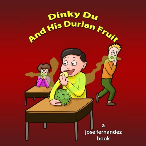 9781500473945: Dinky Du and His Durian Fruit (Fart Tales and Other Disgusting Stories)