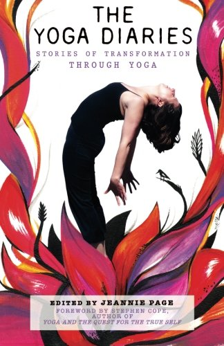 9781500475079: The Yoga Diaries: Stories of Transformation Through Yoga: Volume 1