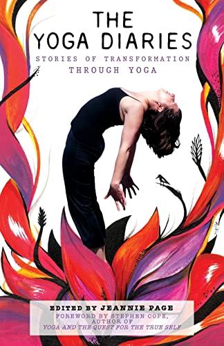 9781500475079: The Yoga Diaries: Stories of Transformation Through Yoga (Volume 1)