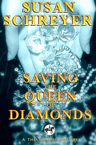 9781500475161: Saving the Queen of Diamonds (Thea Campbell Mysteries) (Volume 6)