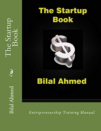 9781500475451: The Startup Book: Entrepreneurship Training Manual