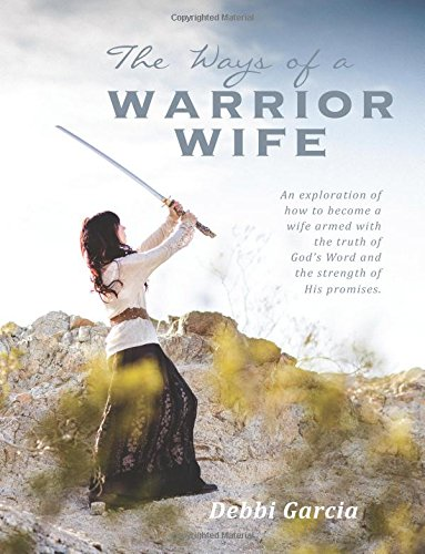 9781500475956: The Ways of a Warrior Wife