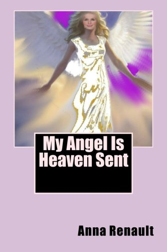 9781500475970: My Angel Is Heaven Sent