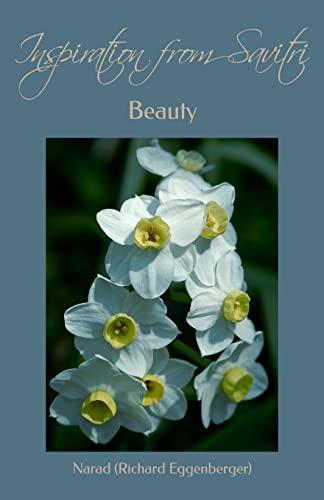 9781500475994: Inspiration from Savitri: Beauty (Volume 8)