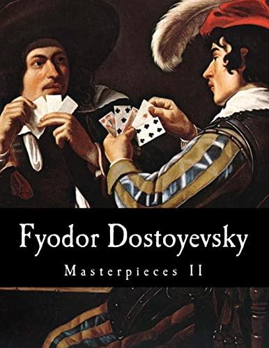 9781500477462: Fyodor Dostoyevsky, Masterpieces II