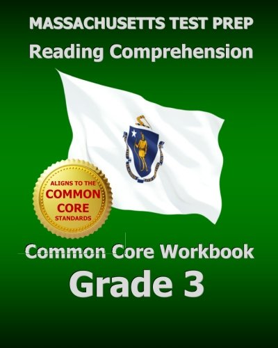 9781500477660: MASSACHUSETTS TEST PREP Reading Comprehension Common Core Workbook Grade 3: Covers the Literature and Informational Text Reading Standards