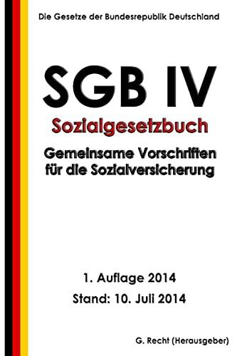 9781500477806: SGB IV - Gemeinsame Vorschriften für die Sozialversicherung