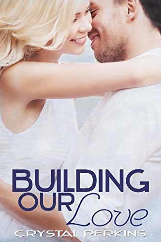 9781500478681: Building Our Love (The Griffin Brothers) (Volume 2)