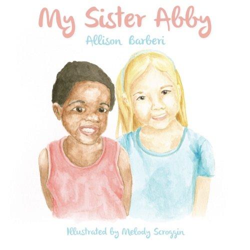 9781500481704: My Sister Abby