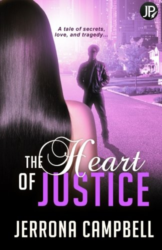 The Heart of Justice: Campbell, Jerrona