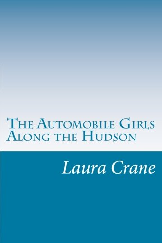 9781500482824: The Automobile Girls Along the Hudson