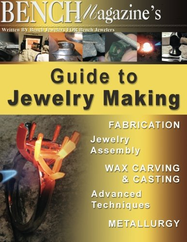 9781500484002: Bench Magazine's Guide to Jewelry Making