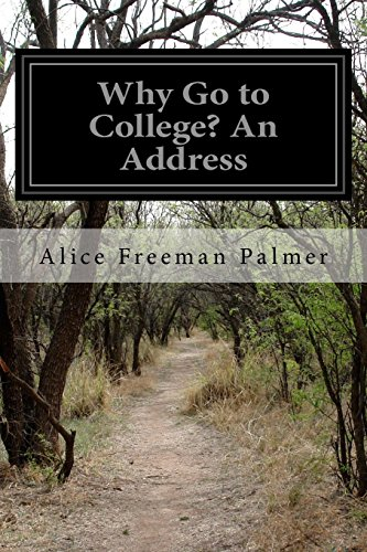 9781500484705: Why Go to College? An Address