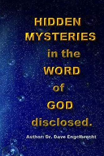 9781500487386: Hidden mysteries in the Word of God disclosed