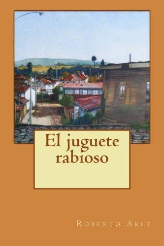 9781500487904: El juguete rabioso (Spanish Edition)